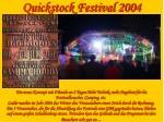 quickstock festival 2004