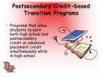 postsecondary credit based transition programs