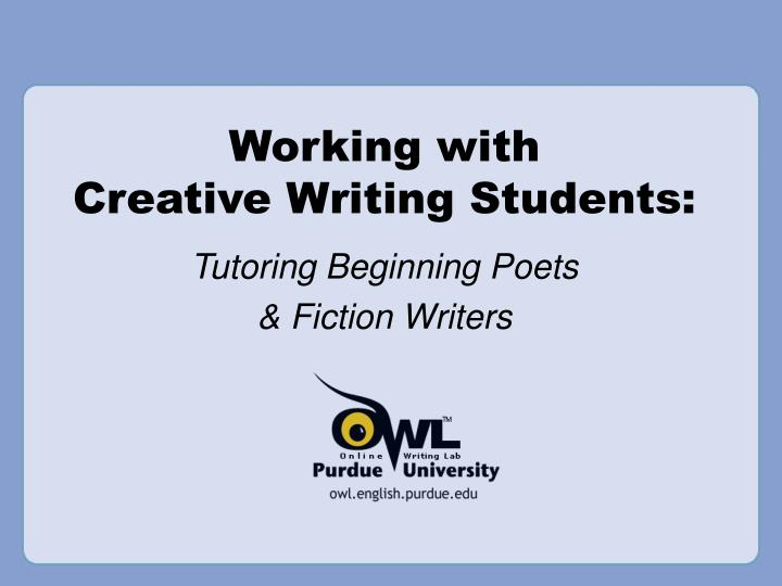Working with creative writing students