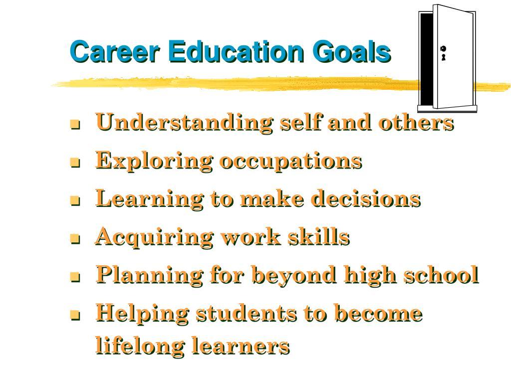 Career Education Goals
