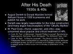 after his death 1930s 40s