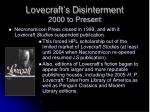 lovecraft s disinterment 2000 to present