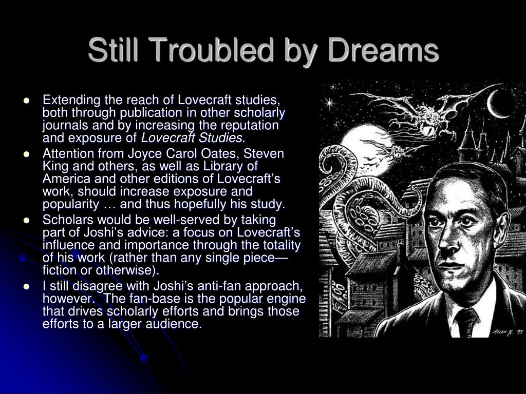 Still Troubled by Dreams