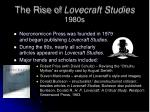 the rise of lovecraft studies 1980s