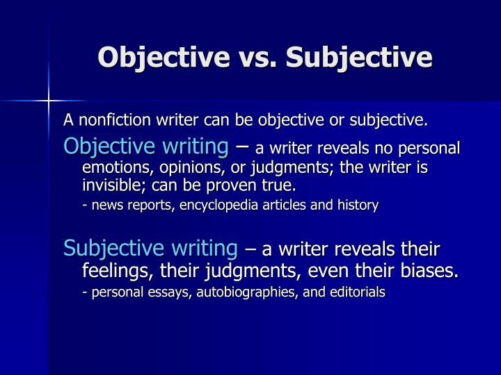 Objective vs subjective