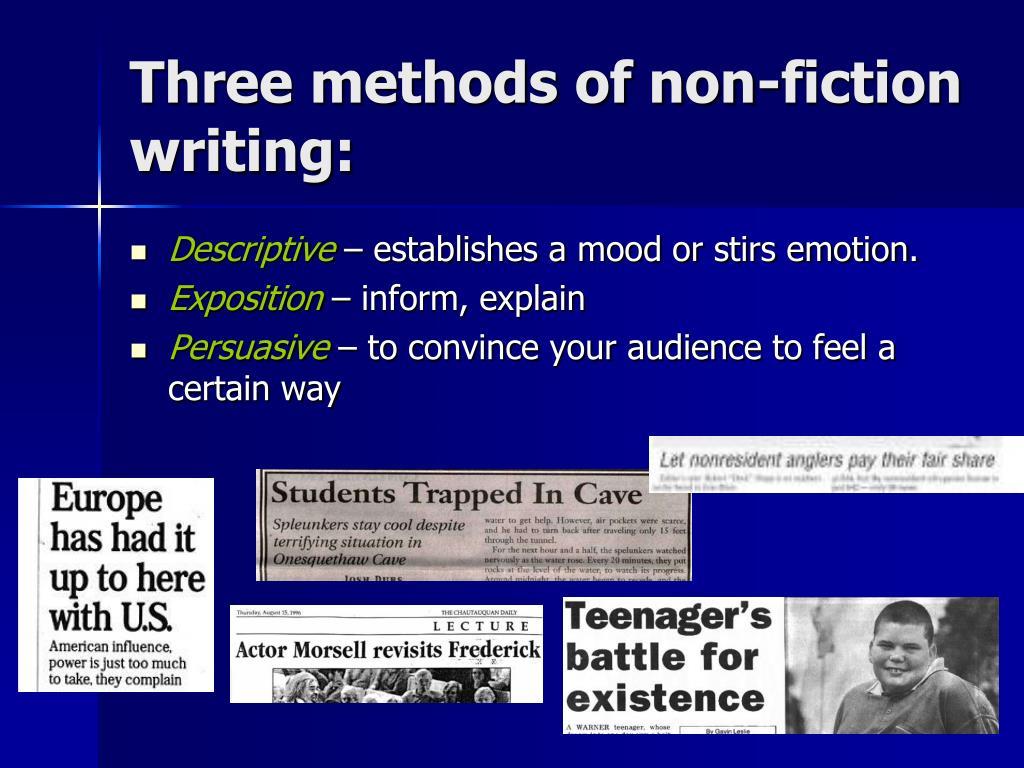 Three methods of non-fiction writing: