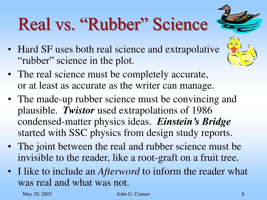 "Real vs. ""Rubber"" Science"