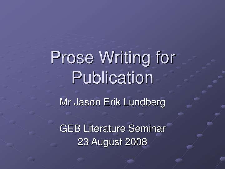 prose writing for publication n.