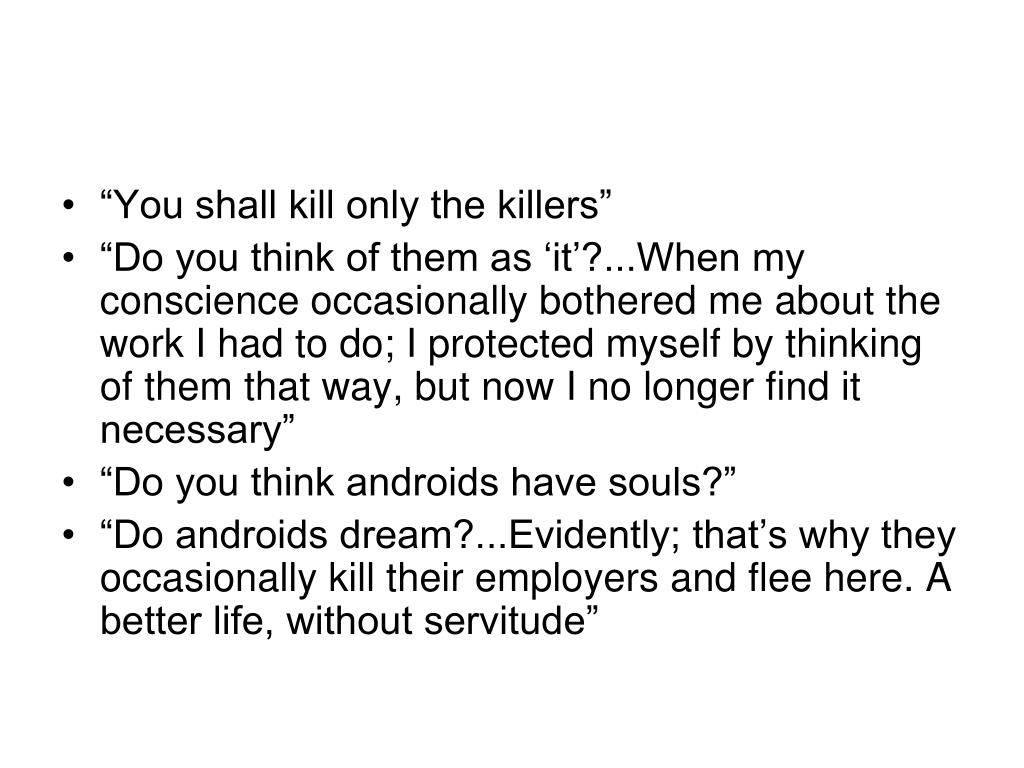 """""""You shall kill only the killers"""""""