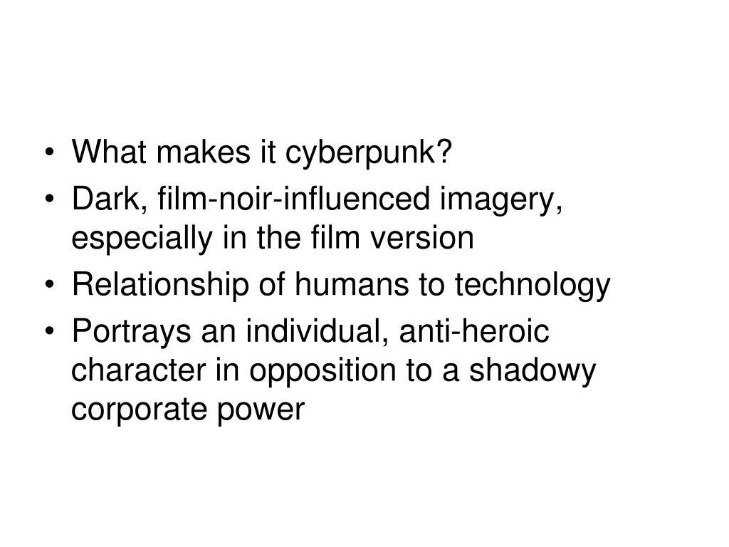 What makes it cyberpunk?