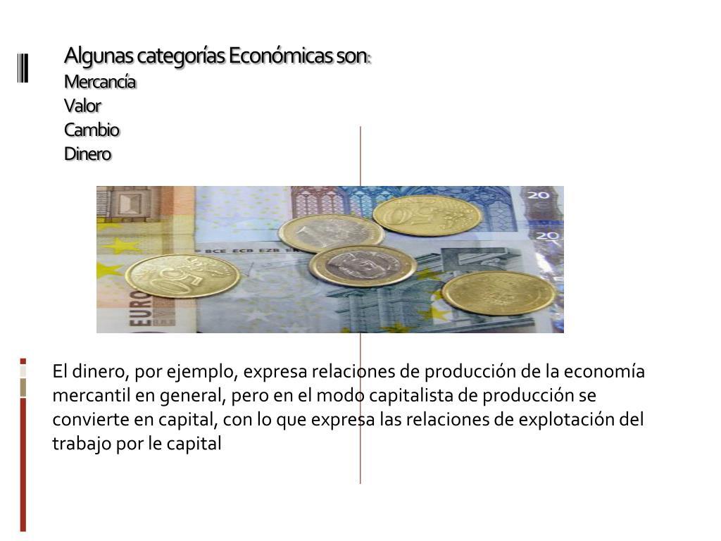 Algunas categorías Económicas son