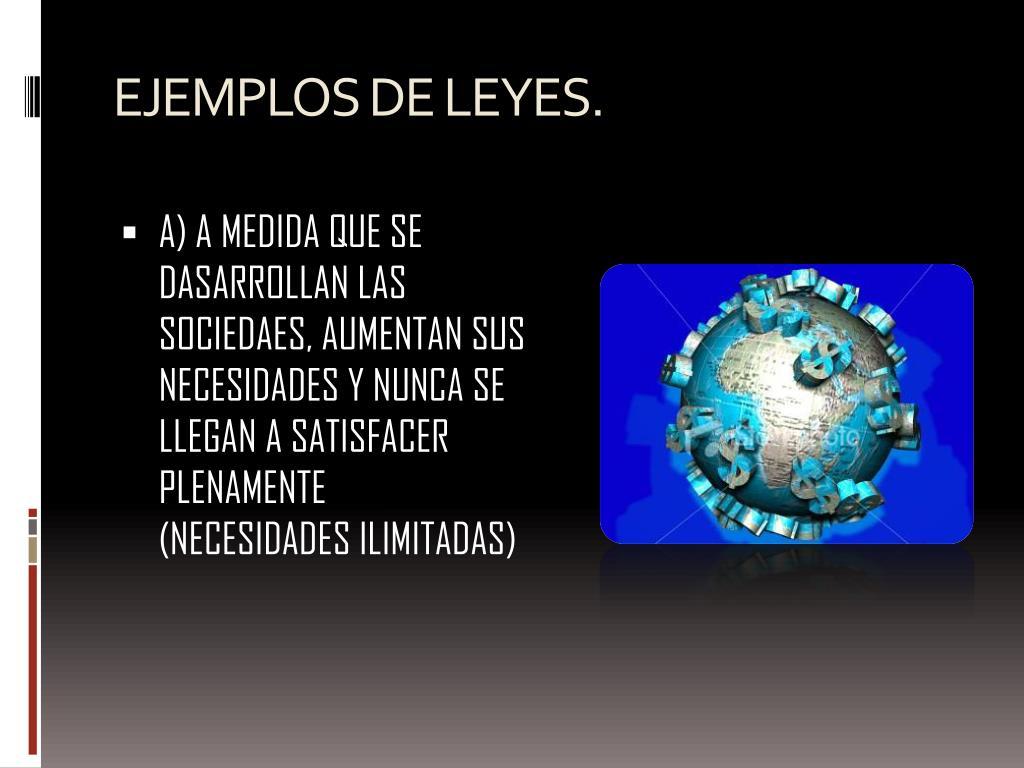 EJEMPLOS DE LEYES.