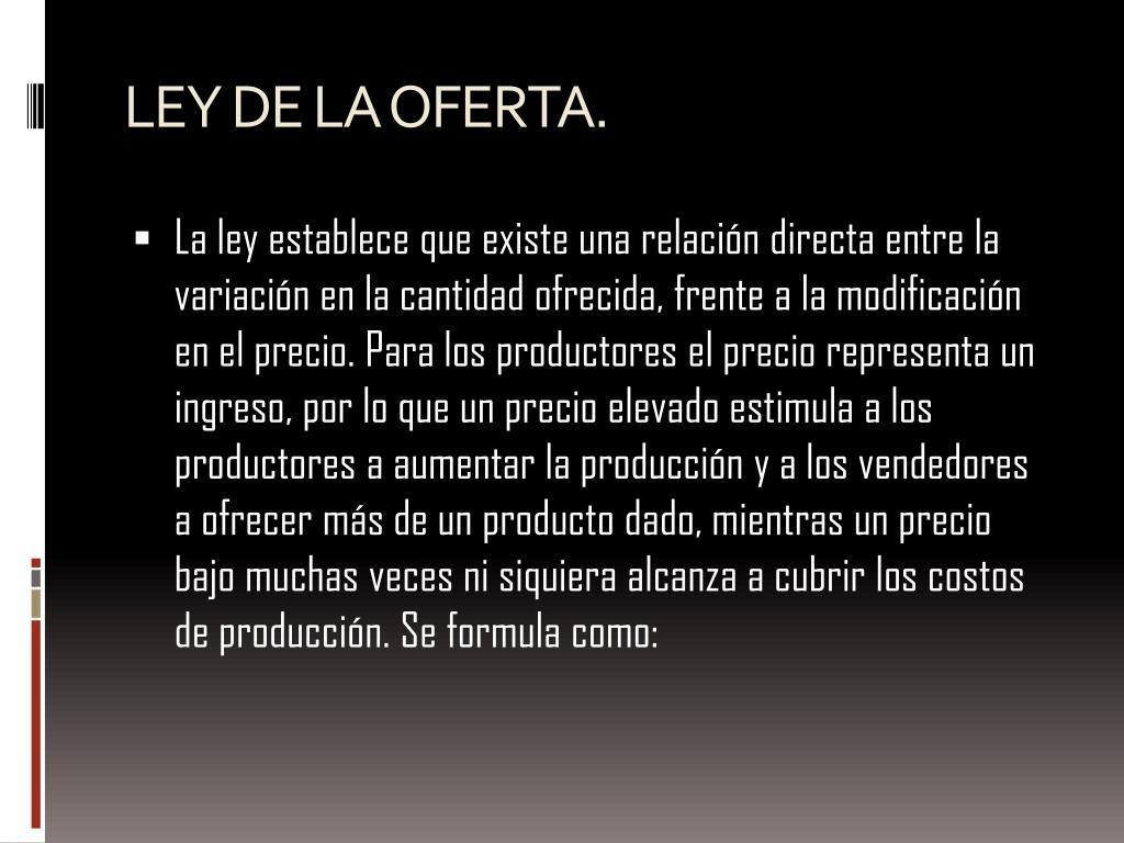LEY DE LA OFERTA.