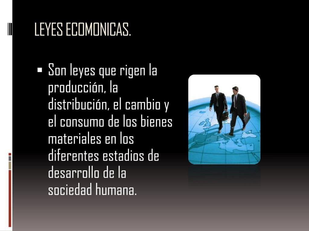 LEYES ECOMONICAS.