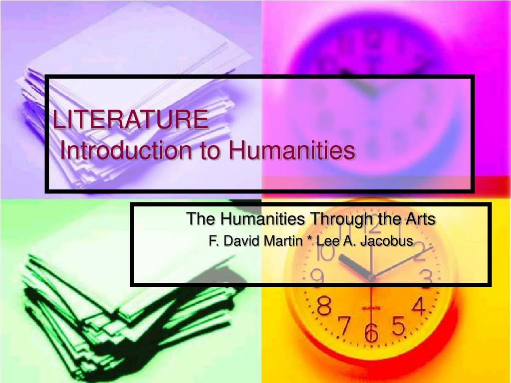 literature introduction to humanities l.