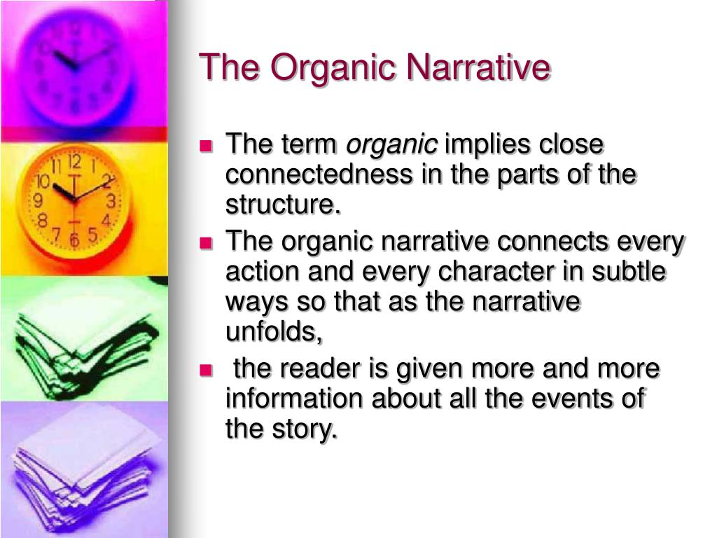 The Organic Narrative