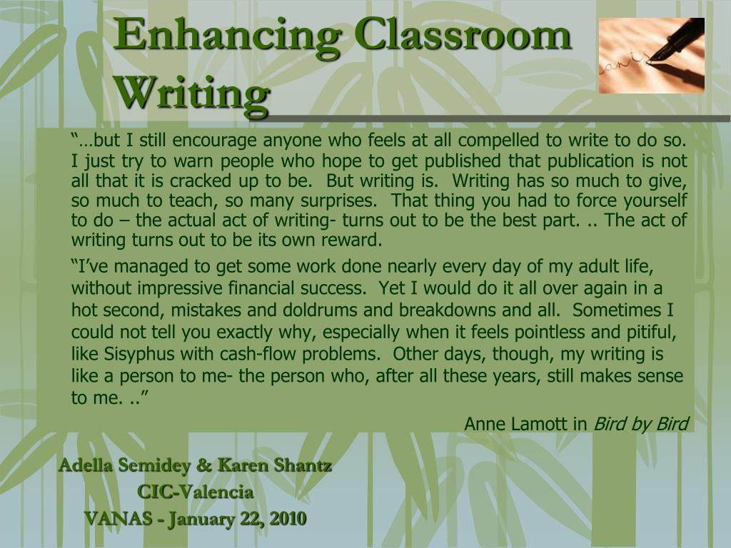 enhancing classroom writing l.