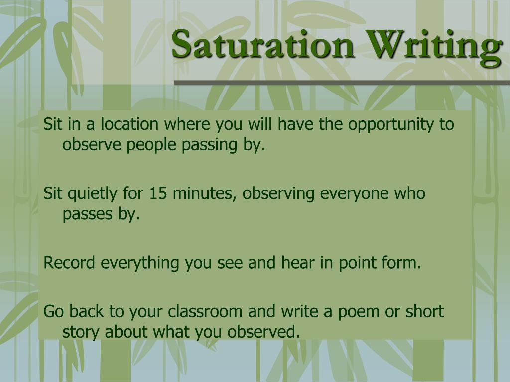 Saturation Writing