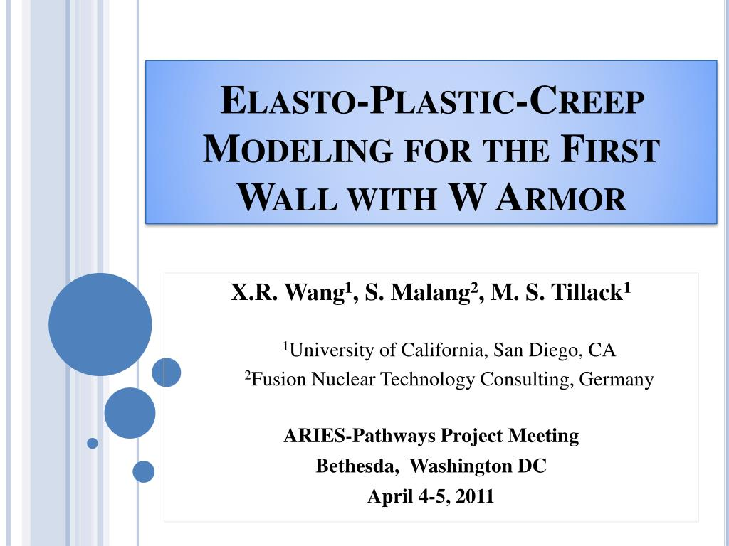 PPT - Elasto-Plastic-Creep Modeling for the First Wall with