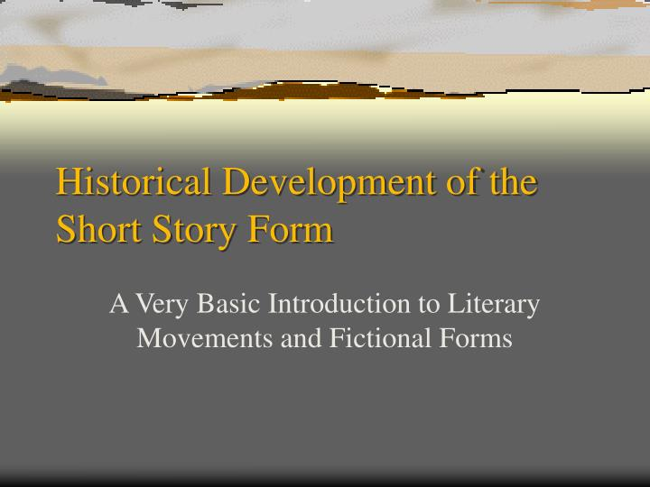 Historical development of the short story form