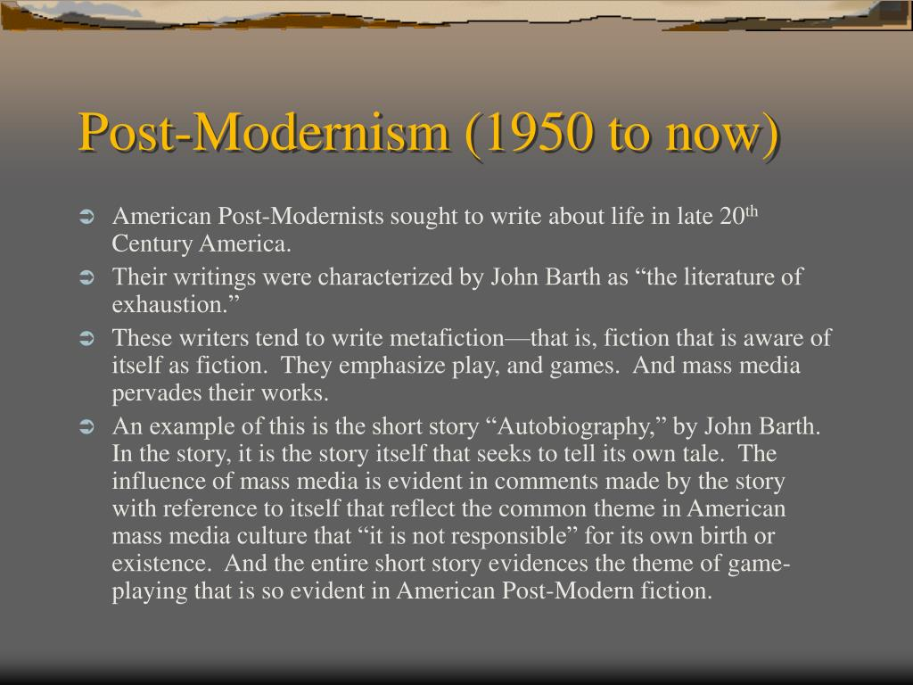 Post-Modernism (1950 to now)