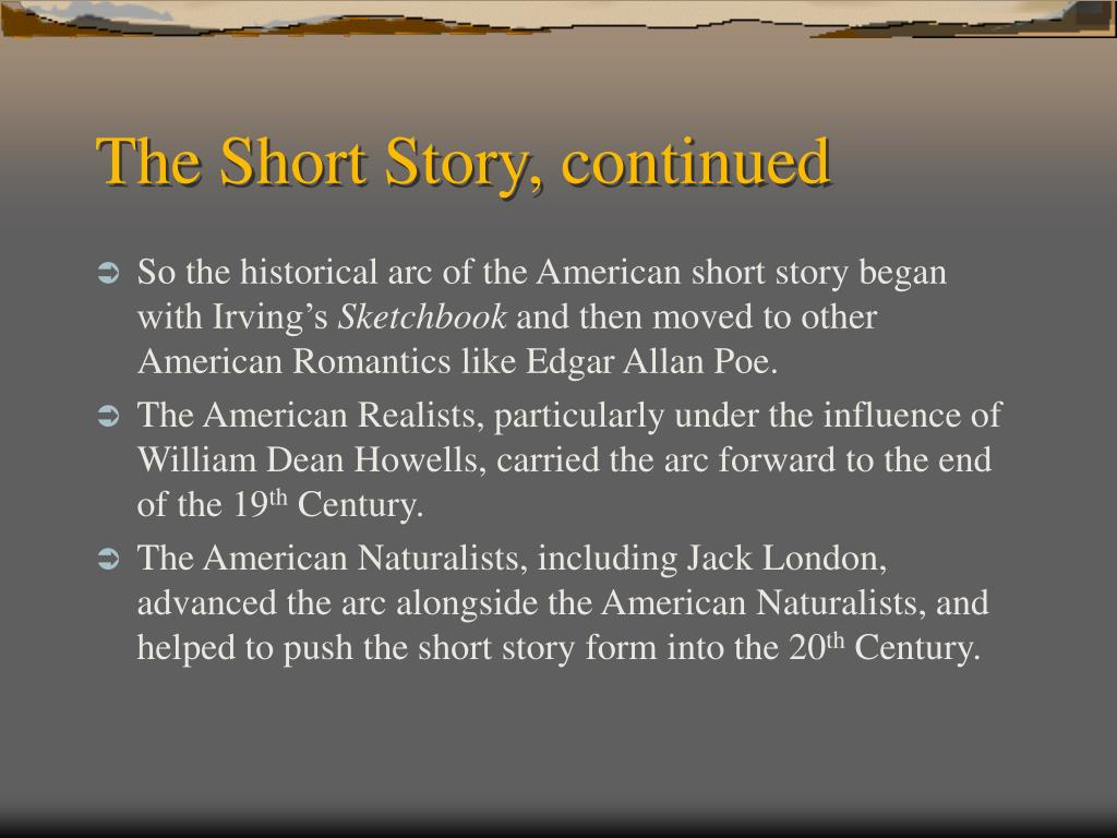 The Short Story, continued