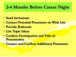 2 4 months before career night