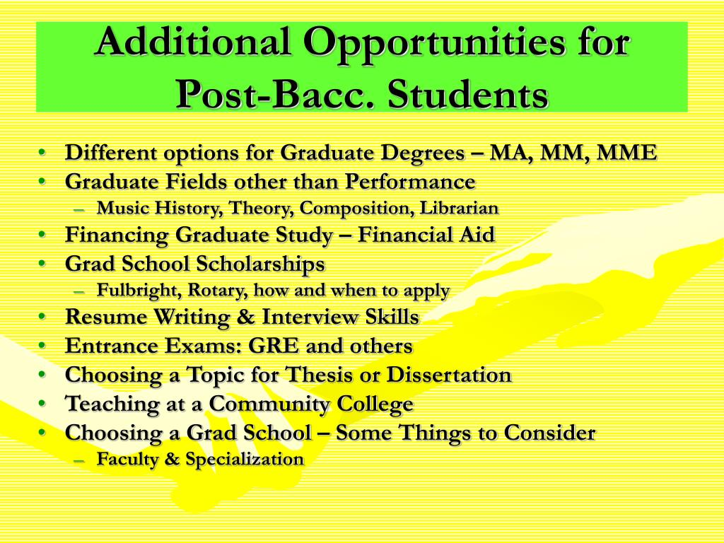 Additional Opportunities for Post-Bacc. Students