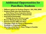 additional opportunities for post bacc students