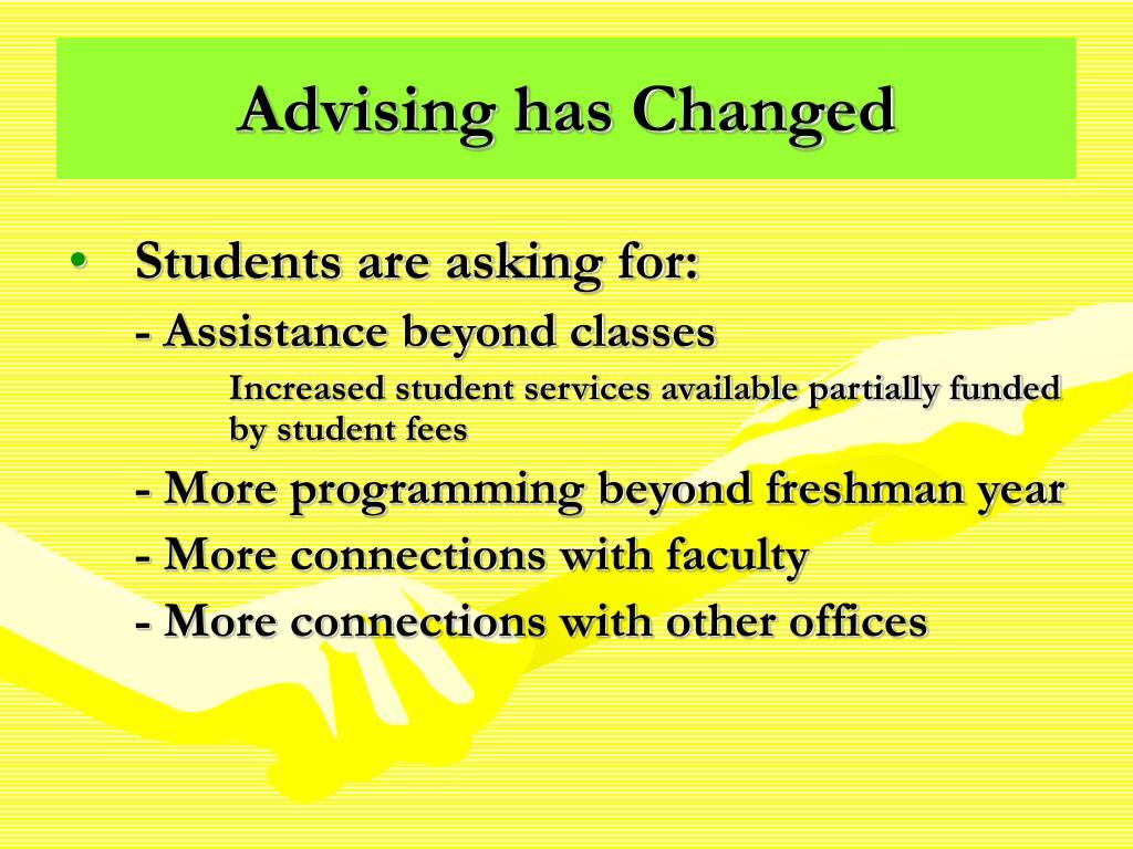 Advising has Changed
