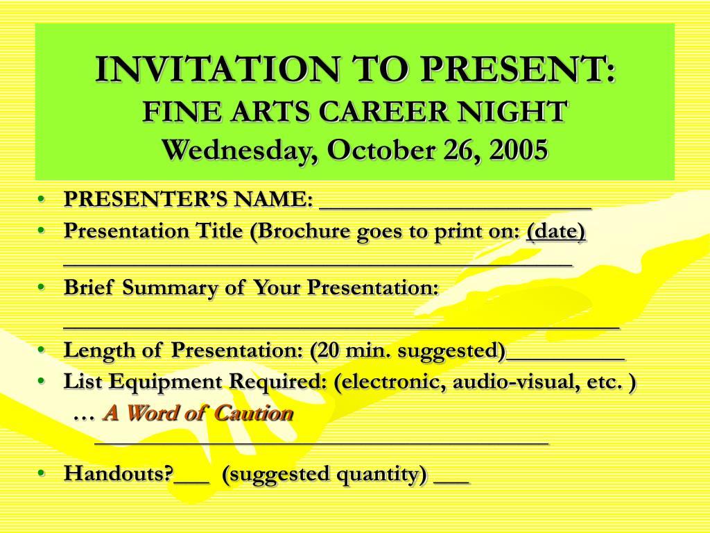 INVITATION TO PRESENT: