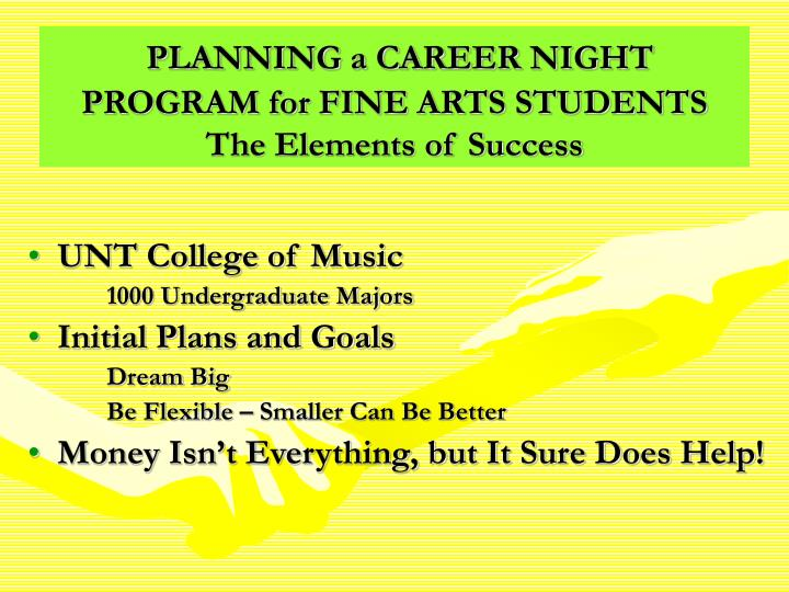Planning a career night program for fine arts students the elements of success