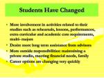 students have changed