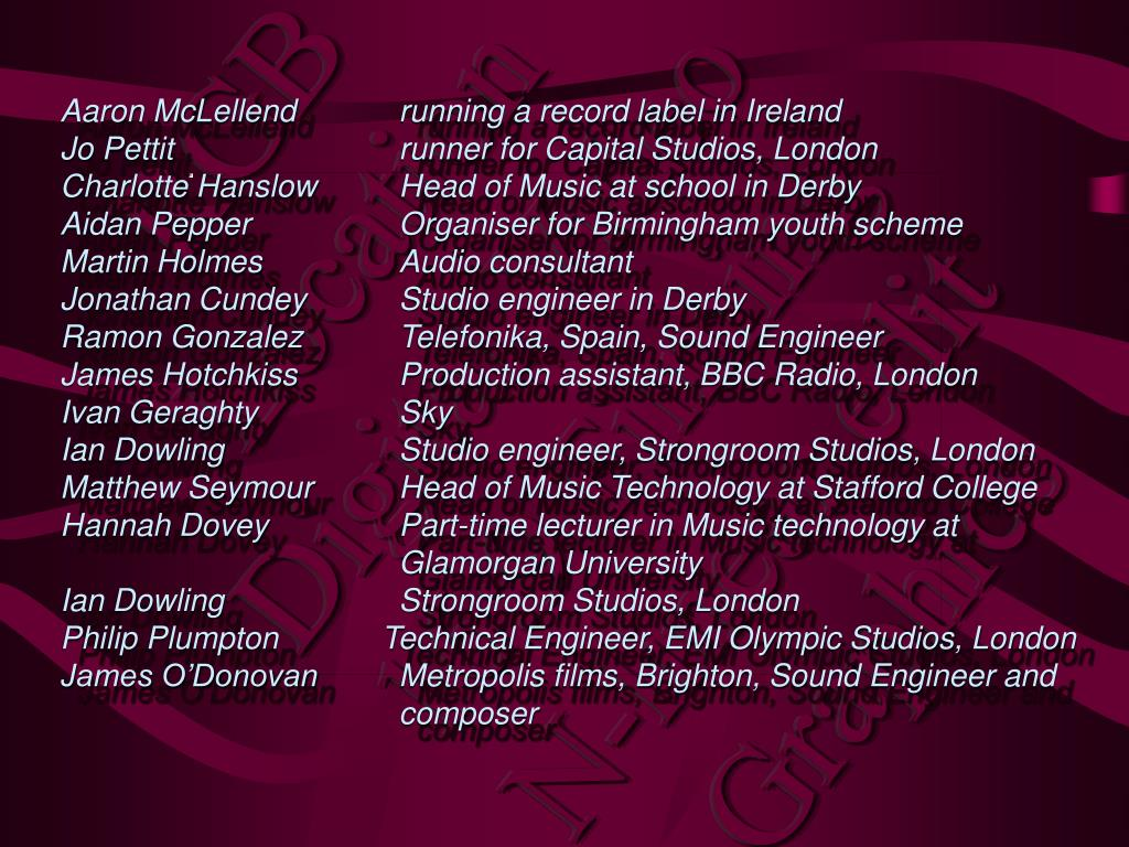 Aaron McLellend  running a record label in Ireland