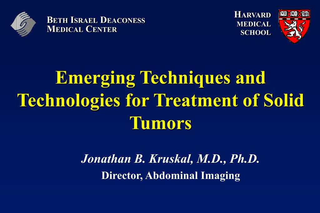 emerging techniques and technologies for treatment of solid tumors l.