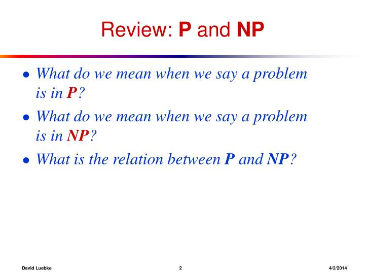 Review p and np