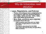 why do universities need iacucs