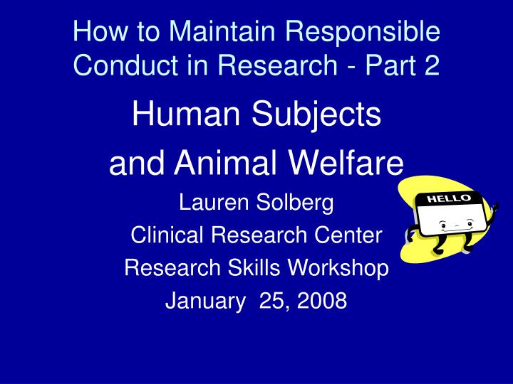 how to maintain responsible conduct in research part 2 n.