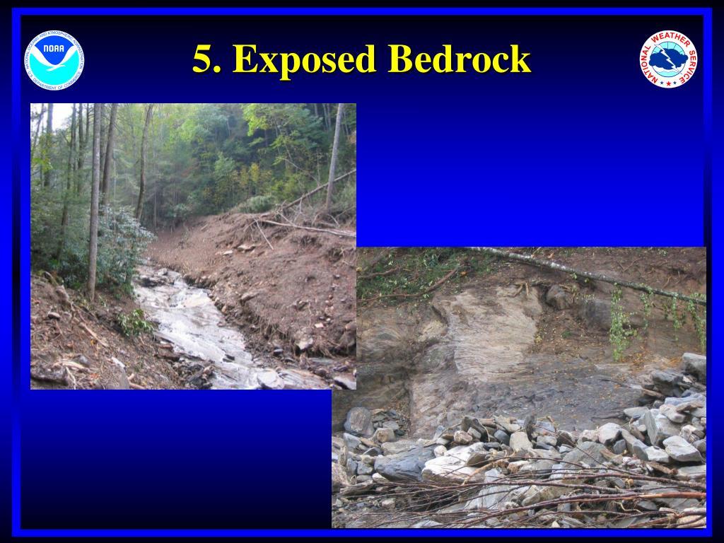 5. Exposed Bedrock