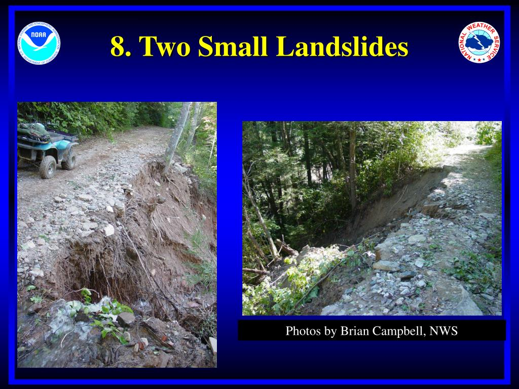 8. Two Small Landslides