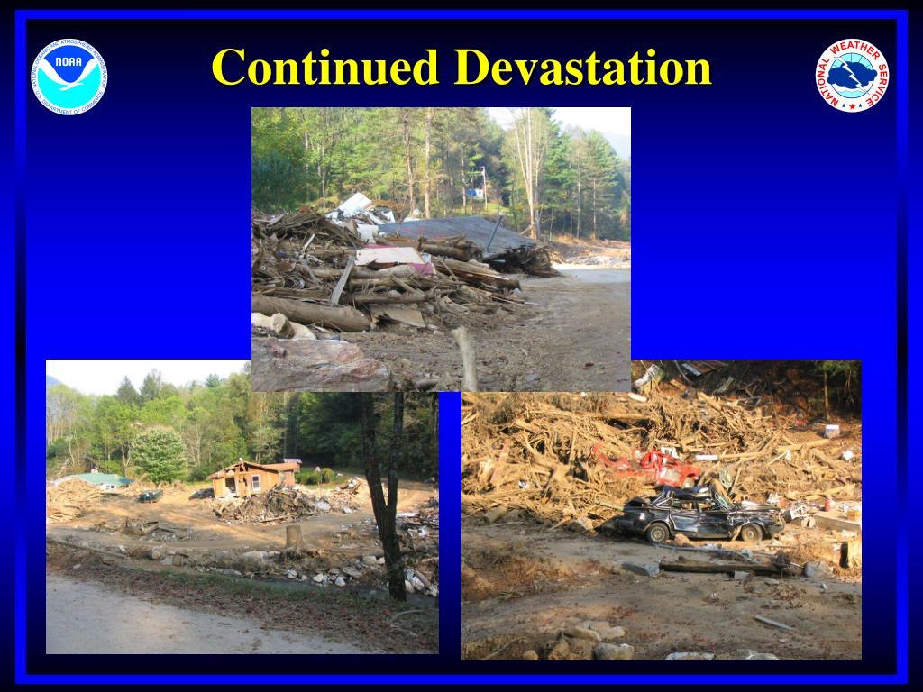 Continued Devastation