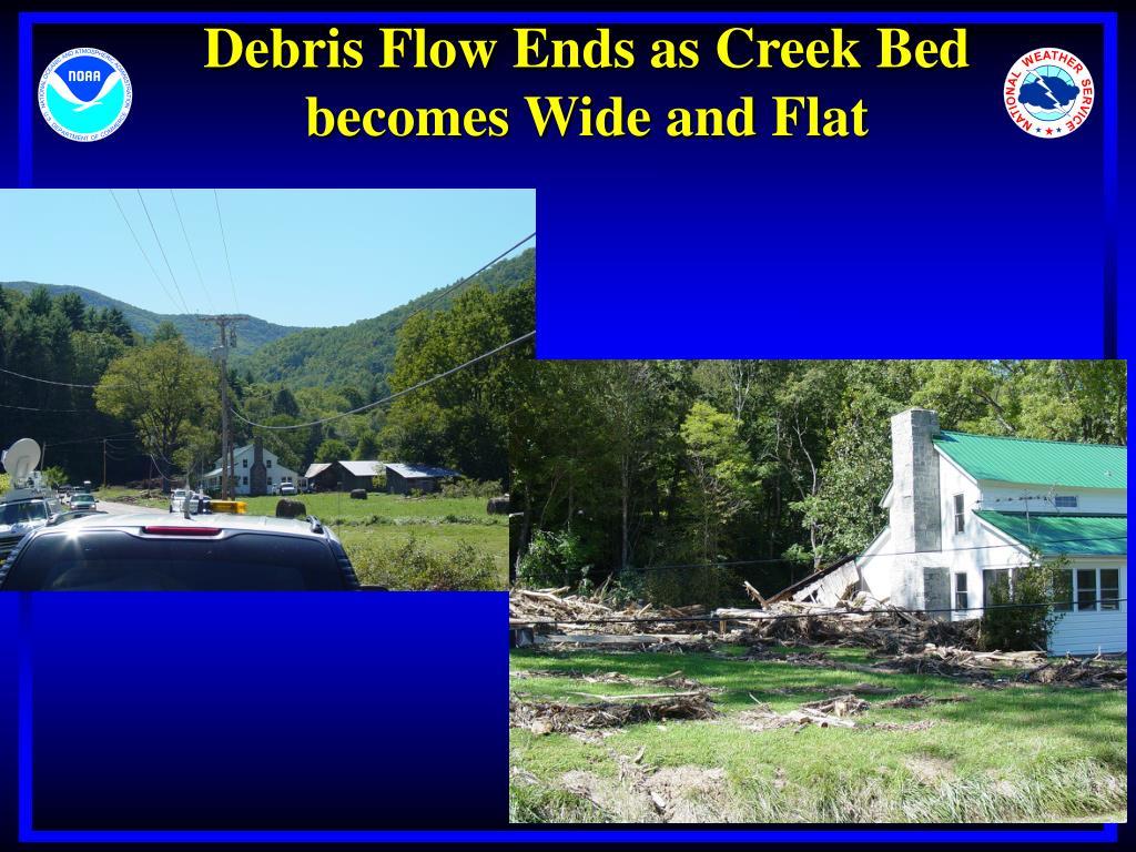 Debris Flow Ends as Creek Bed
