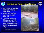 initiation point significance