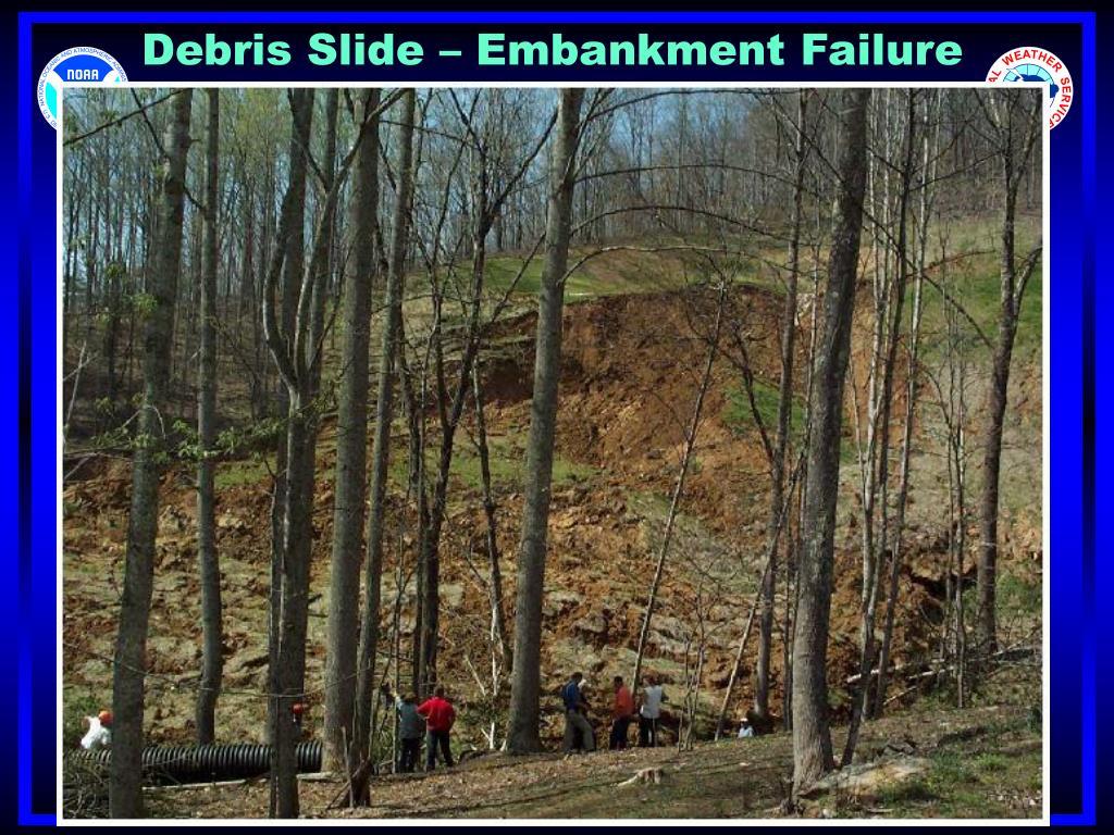 Debris Slide – Embankment Failure