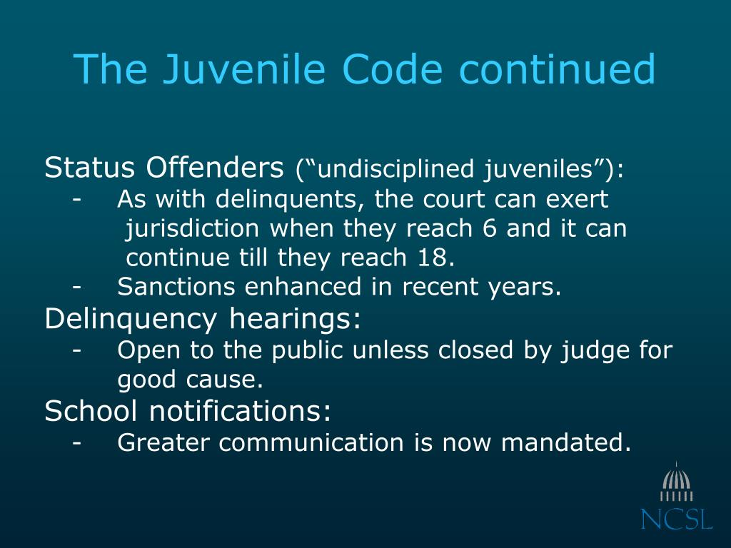 The Juvenile Code continued