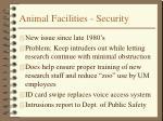animal facilities security