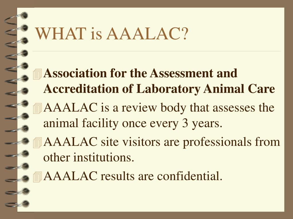 WHAT is AAALAC?