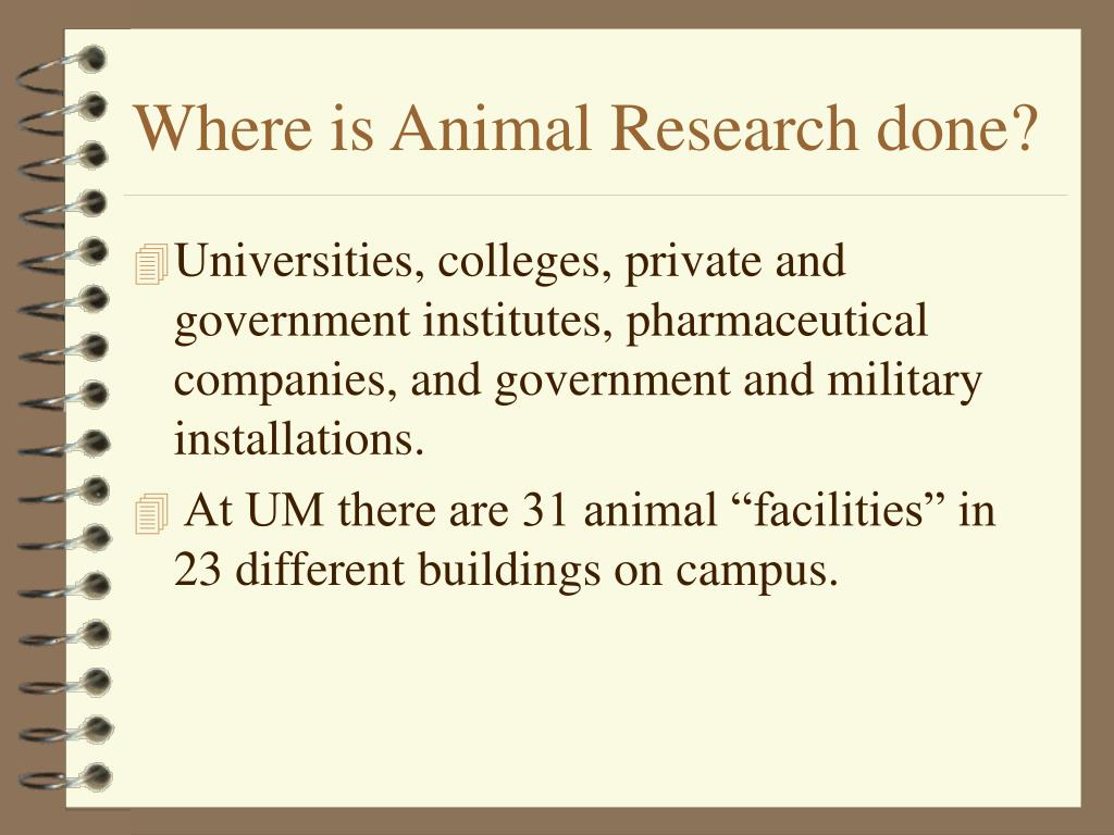 Where is Animal Research done?