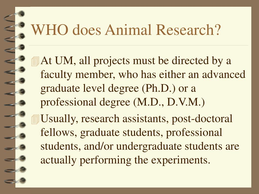WHO does Animal Research?