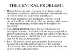 the central problem i
